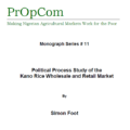 Political Process Study of the Kano Rice Wholesale and Retail Market