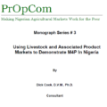 Using Livestock and Associated Product Markets to Demonstrate M4P In Nigeria